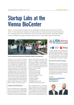 This is an article on the startup labs at the Vienna Biocenter and its first users. A brief note on the change in LISAvienna's executive board is also included.